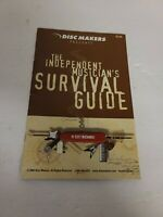 Disc Makers Presents - The Independent Musician's Survival Guide Book EUC Rare