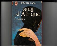 Guy des Cars  Sang d'Afrique  1-l'Africain  J'ai lu 399