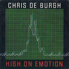 DISCO 45 GIRI    CHRIS DE BURGH - HIGH ON EMOTION / MUCH MORE THAN THIS