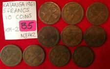 B5 Katanga; 10 Coins Lot - 5 Francs  1961  KM#2