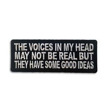 Embroidered The Voices In My Head May Not Be Real Iron on Patch Biker Patch