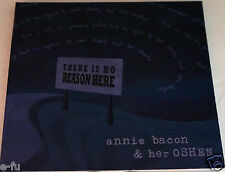 Rare ANNIE BACON & Her Oshen THERE IS NO REASON HERE Hard To Find Music CD 2009
