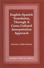 ENGLISH-SPANISH TRANSLATION, THROUGH A CROSS-CULTURAL INTERPRETATION APPROACH -