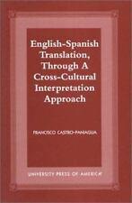 English-Spanish Translation, Through a Cross-Cultural Interpretation Approach...