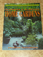 Planning and Planting Home Gardens by Frances Hutchison Gardening Design Book