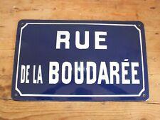 + Ancienne plaque émaillée - Rue de la Boudarée +