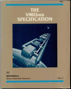 VME Bus (VMEbus) Specification C.1   Motorola, October 1985