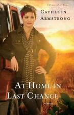 A Place to Call Home: At Home in Last Chance : A Novel 3 by Cathleen...