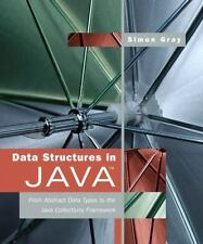 Data Structures in Java: From Abstract Data Types to the Java Collections Framew