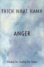 ANGER WISDOM FOR COOLING THE FLAMES By Thich Nhat Hanh -