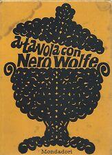 A Tavola con Nero Wolfe - Mondadori I Edizione fuori commercio 1968