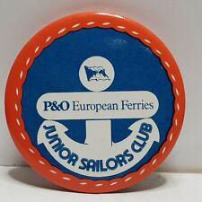 P&O Ferries Junior sailors club tin badge 55mm
