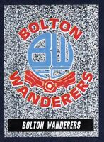 PANINI NATIONWIDE LEAGUE 1997- #029-BOLTON WANDERERS SILVER FOIL BADGE