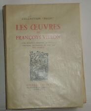 Les Oeuvres de Françoys Villon avec la suite des illustrations en noir d' Arnoux