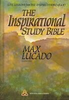 The Inspirational Study Bible Holy Bible New King James Version by Max Lucado