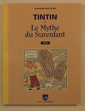 Tintin et le mythe du Surenfant Apostolides ed Moulinsart 2003