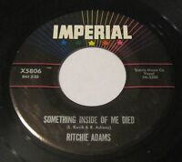 RITCHIE ADAMS I Got Eyes / Something Inside Of Me Died 45 Imperial NORTHERN SOUL