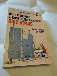 """Livre """"Des extensions a construire pour votre Oric Atmos"""" - Eyrolles - Oric"""