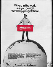 AMERICAN AIRLINES WHERE IN THE WORLD ARE YOU GOING? WE WILL GET YOUR THERE AD