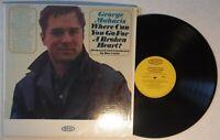 "GEORGE MAHARIS- WHERE CAN YOU GO FOR A BROKEN HEART – 12"" 33 RPM VINYL LP ALBUM"