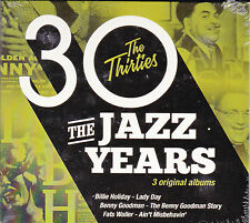 COFFRET 3 CD 31T THE JAZZ YEARS THE THIRTIES HOLIDAY/GOODMAN/WALLER NEUF SCELLE