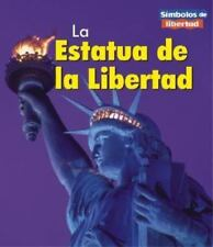 La Estatua de la Libertad = The Statue of Liberty (Simbolos de-ExLibrary