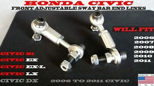 2006 to 2011 Honda Civic Fully Adjustable Front Sway End Links Si EX DX LX USDM