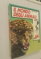 Il mondo degli animali / Mondadori / 1984