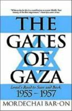 The Gates of Gaza: Israel's Road to Suez and Back, 1955-1957-ExLibrary