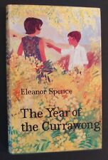 Eleanor Spence - The Year Of The Currawong - hbdj 1965 1st edition