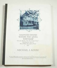 Haunted Houses Within the Azusa Township 2002 Kouri California Ghosts Occult