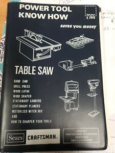 Craftsman Power Tool Know How, 600 Operations Described & Illustrated Sears
