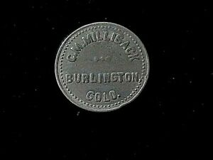 Burlington, CO C.M Millisack, early Colorado saloon merchant trade token