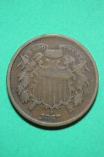 1867 Two 2 Cent Shield Coin Die Break Exact Coin Shown Flat Rate Shipping OCE105