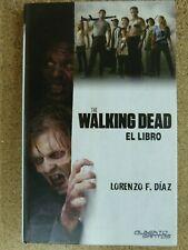 The Walking Dead El Libro.Lorenzo F.Diaz.Tapa Dura.Alberto Santos