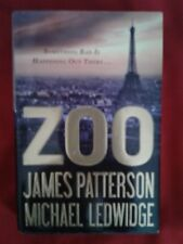 ZOO * James Patterson & Michel Ledwidge * First Edition * 2012 * Hardcover *