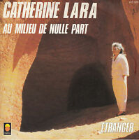 45TRS VINYL 7''/ FRENCH SP CATHERINE LARA / AU MILIEU DE NULLE PART / TREMA