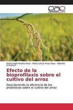 Efecto de la bioprofilaxis sobre el cultivo del arroz: Descubriendo la eficienci