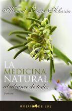 Medicina natural al alcance de todos (Spanish Edition) by Manuel Lezaeta