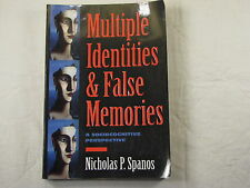 Multiple Identities and False Memories : A Sociocognitive Perspective by Nichola