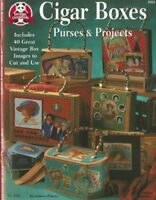Cigar Box Purses and Projects by Dolores Frantz (Paperback)