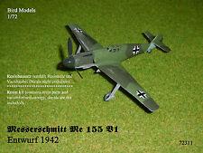 Messerschmitt Me 155 V1  Entwurf 1942   1/72 Bird Models Reinbausatz / resin kit