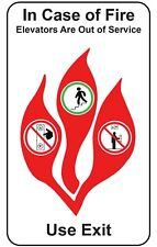 """In Case of Fire Elevators are Out of Service Use Exit 8""""x5"""" Plastic Sign"""