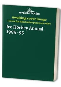 Ice Hockey Annual 1994-95 Paperback Book The Cheap Fast Free Post