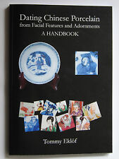 Dating Chinese Porcelain from Facial Features and Adornments - a HB, Hard cover