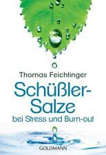 Feichtinger, Thomas - Schüßler-Salze bei Stress und Burn-out /3
