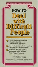 How to Deal with Difficult People (Successful Offi
