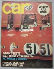 CAR June 1971 featuring Triumph, Lotus Elan, MG Midget, Lola T70, Vauxhall