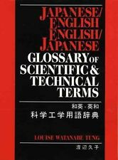 NEW Japanese/English - English/Japanese Glossary of Scientific and Technical Ter