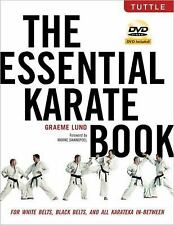 The Essential Karate Book : For White Belts, Black Belts and All Karateka in Bet